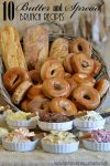 10 Butter and Spread Brunch Recipes