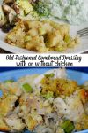 Old Fashioned Cornbread Dressing with or without Chicken