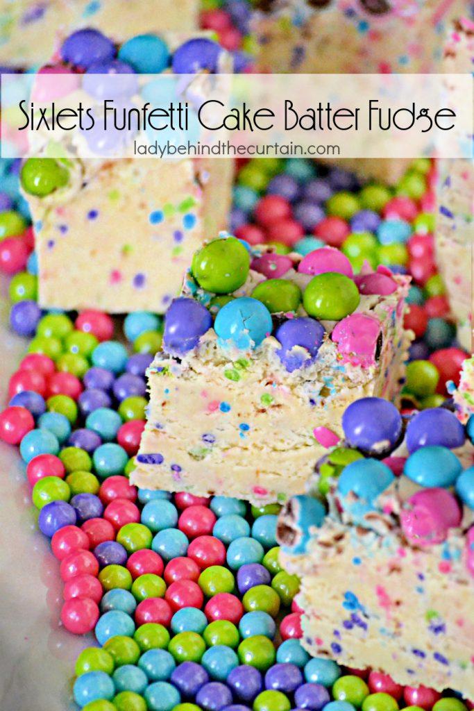 Sixlets Funfetti Cake Batter Fudge