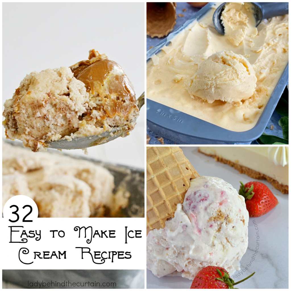 32 Easy to Make Ice Cream Recipes